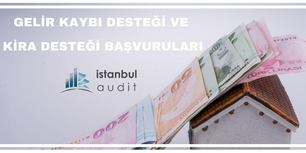 gelir-kaybi-destegi-kira-destegi-basvuruları-istanbulaudit-